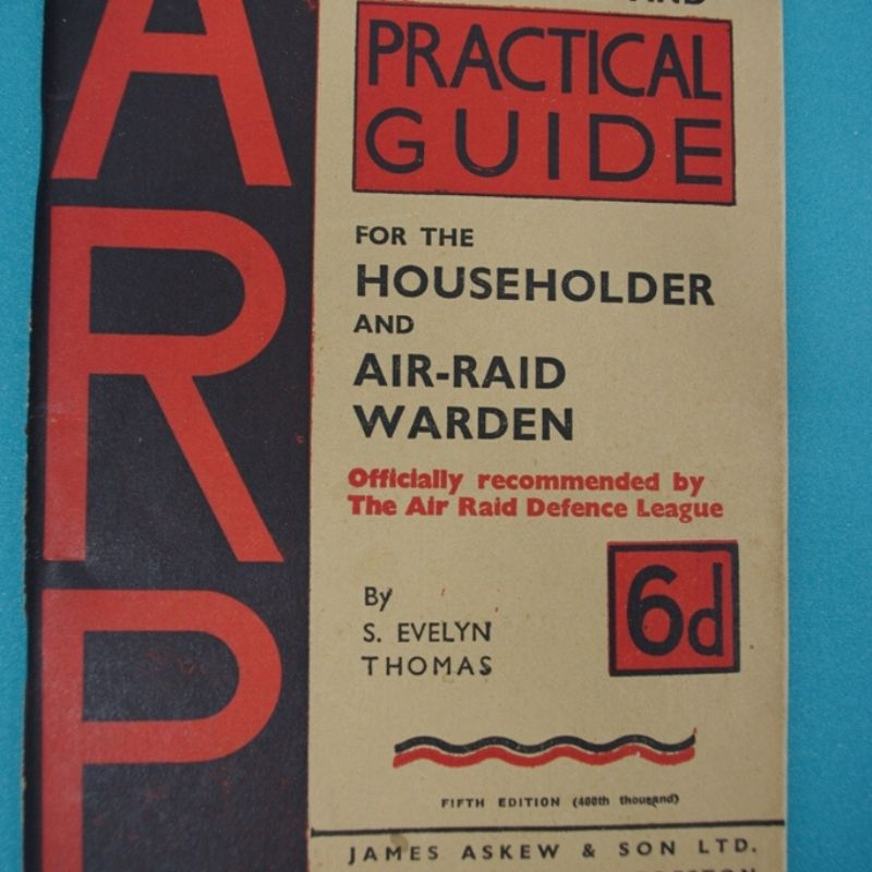 Air Raid Precaution Practical Guide